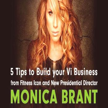 Fitness Icon and New Presidential Director Monica Brant: 5 Tips to Use Your Influence to Build Your
